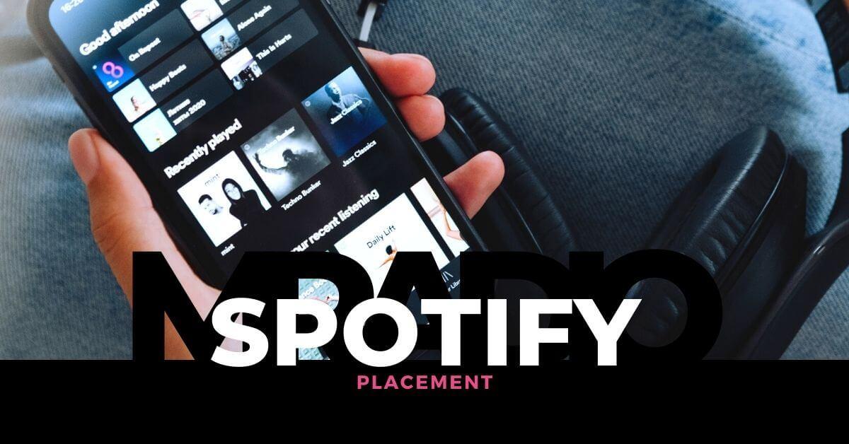 Spotify PLacement di MRadio: la soluzione per promuovere la tua musica nelle playlist di spotify. Copsri di più!