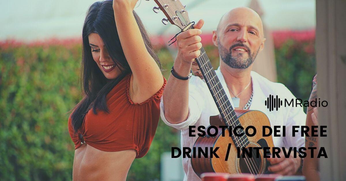 Intervista a Erica Molinari, cantante di Esotico dei Free Drink